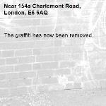 The graffiti has now been removed.-154a Charlemont Road, London, E6 6AQ