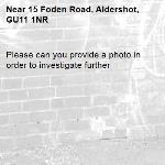 Please can you provide a photo in order to investigate further -15 Foden Road, Aldershot, GU11 1NR