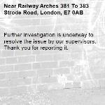Further investigation is underway to resolve the issue by our supervisors. Thank you for reporting it.-Railway Arches 381 To 383 Strode Road, London, E7 0AB